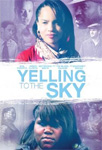 Yelling To The Sky (DVD - SONE 1)