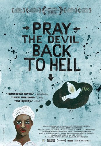 Pray The Devil Back To Hell (DVD - SONE 1)