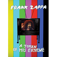 Frank Zappa - A Token Of His Extreme (UK-import) (DVD)