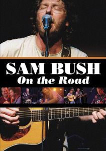 Sam Bush - On The Road (DVD - SONE 1)