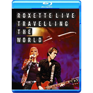 Roxette - Live: Travelling The World (Blu-ray + CD)