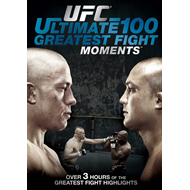 UFC: The Ultimate 100 Greatest Fights Moments (DVD - SONE 1)