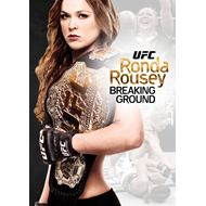 UFC Presents: Ronda Rousey - Breaking Ground (DVD)