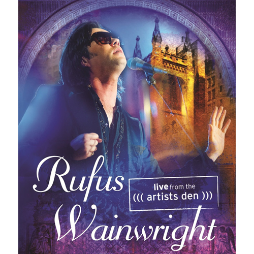 Rufus Wainwright - Live From The Artist Den (DVD)