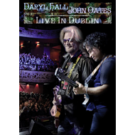 Hall & Oates - Live In Dublin (DVD)
