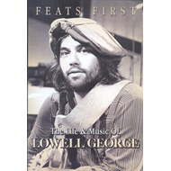 Lowell George - Feats First: The Life & Music Of Lowell George (UK-import) (DVD)