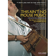 This Ain't No Mouse Music! - The Story Of Chris Strachwitz And Arhoolie Records (DVD - SONE 1)