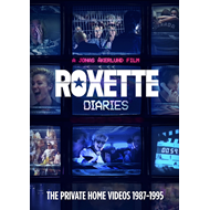 Roxette Diaries - The Private Home Videos 1987-1995 (DVD)