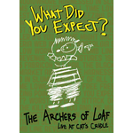 Archers Of Loaf - What Did You Expect? - The Archers Of Loaf Live At Cat's Cradle (DVD)