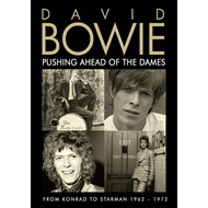 David Bowie - Pushing Ahead Of The Dames: From Konrad To Starman 1962-1972 (DVD)