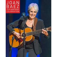 Joan Baez - 75th Birthday Celebration (DVD)