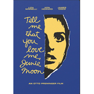 Tell Me That You Love Me, Junie Moon (DVD - SONE 1)