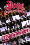 Bone Thugs-N-Harmony - Live And Uncut (DVD - SONE 1)