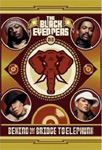 The Black Eyed Peas - Behind The Bridge To Elephunk (DVD)