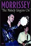 Morrissey - Malady Lingers On (DVD)