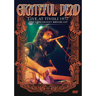 Grateful Dead - Live At Tivoli 1972: The Copenhagen Broadcast (DVD)