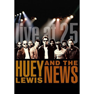 Huey Lewis & The News - Live At 25 (DVD)