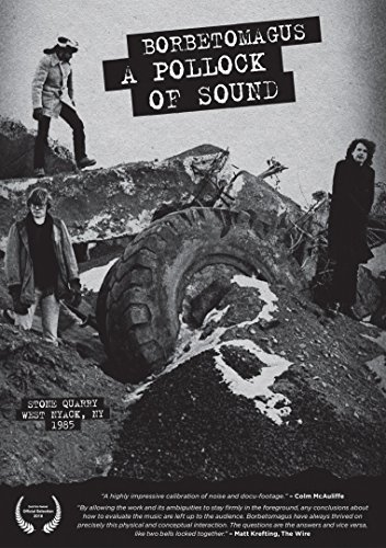 Borbetomagus - A Pollock Of Sound (UK-import) (DVD)