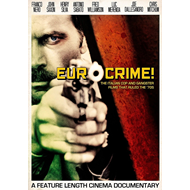 Eurocrime! The Italian Cop And Gangster Films That Ruled The '70s (DVD)