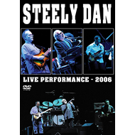 Steely Dan - Live Performance 2006 (DVD)