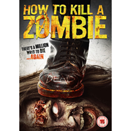 How To Kill A Zombie (UK-import) (DVD)