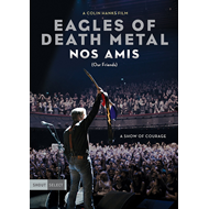 Eagles Of Death Metal - Nos Amis (Our Friends) (DVD)