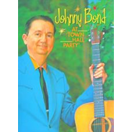 Johnny Bond - At Town Hall Party (DVD)