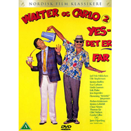 Walter Og Carlo 2: Yes, Det Er Far (DK-import) (DVD)