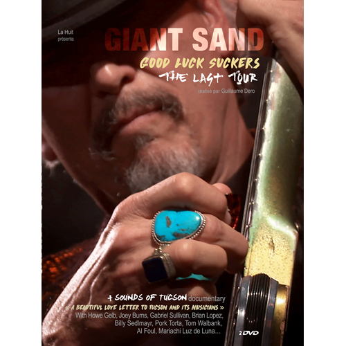 Giant Sand - Good Luck Suckers: Last Tour + Sounds Of Tucson (DVD)