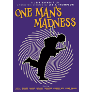 Lee J. Thompson - One Man's Madness (DVD)