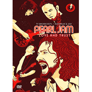 Pearl Jam - Love And Trust: TV Broadcasts/Australia & USA (DVD)