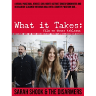 Sarah Shook - What It Takes: Film En Double Tableaux (DVD)