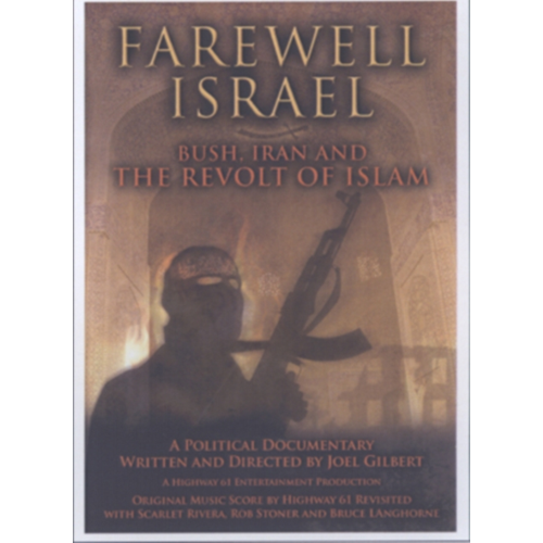 Farewell Israel: Bush, Iran And The Revolt Of Islam (UK-import) (DVD)