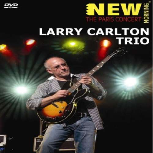Larry Carlton Trio: The Paris Concert (UK-import) (DVD)
