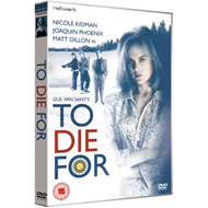 To Die For (UK-import) (DVD)