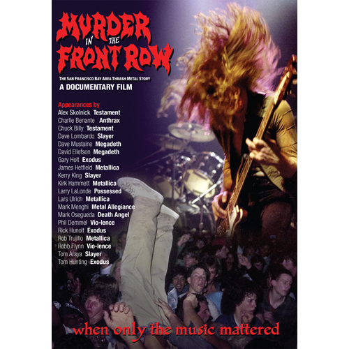 Murder In The Front Row: The San Francisco Bay Area Thrash Metal Story (UK-import) (DVD)