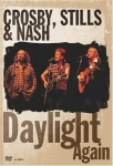 Crosby, Stills & Nash - Daylight Again (DVD)