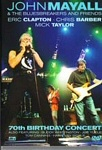 John Mayall - 70th Birthday Concert (DVD)