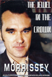 Morrissey - The Jewel In The Crown - Unauthorized Documentary (DVD)