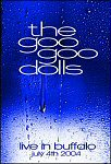 Goo Goo Dolls - Live In Buffalo (DVD - SONE 1)