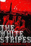 The White Stripes - Under Blackpool Lights Live (DVD)