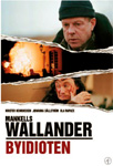 Wallander - Byidioten (DVD)