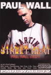 Paul Wall - Street Heat: Live (DVD - SONE 1)