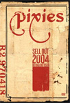 Pixies - Sell Out 2004 Reunion Tour (DVD)