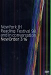 New Order - 316: New York '81, Reading Festival ' 98 And In Conversation (DVD)