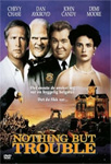 Nothing But Trouble (DVD)