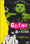 The Germs - Media Blitz: The Germs Story (DVD - SONE 1)
