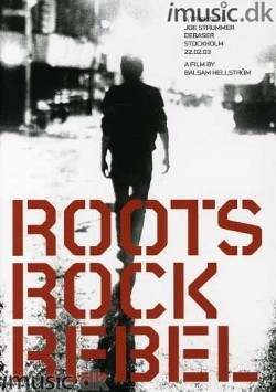 Roots Rock Rebel - A Tribute To Joe Strummer (DVD)