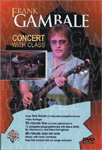 Frank Gambale - Concert with Class (DVD - SONE 1)