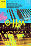 Ohm +: The Early Gurus Of Electronic Music (DVD - SONE 1)